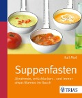 Suppenfasten - Ralf Moll