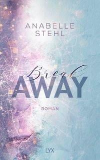 Breakaway - Anabelle Stehl