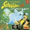 Schubiduu...uh, Folge 3: Schubiduu...uh - spukt pfiffig in der Schule - Peter Riesenburg