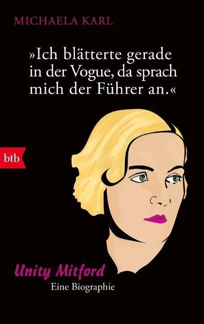 Ich blätterte gerade in der Vogue, da sprach mich der Führer an - Michaela Karl
