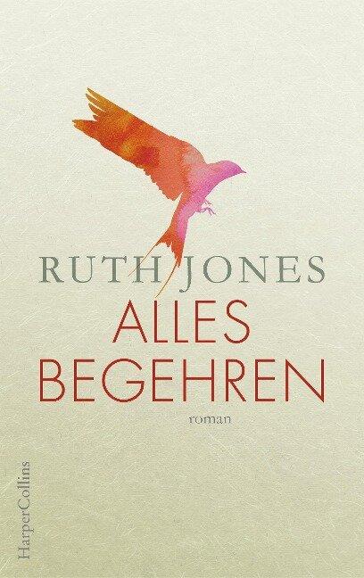 Alles Begehren - Ruth Jones