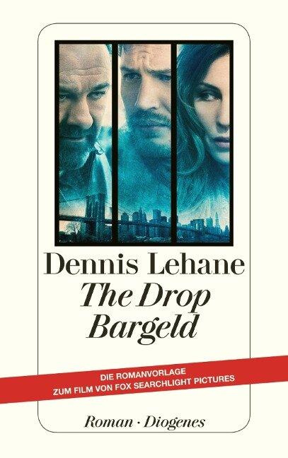 The Drop - Bargeld - Dennis Lehane