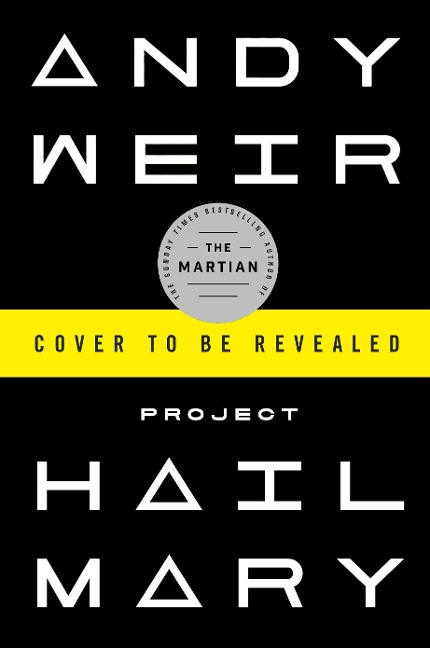 Project Hail Mary - Andy Weir
