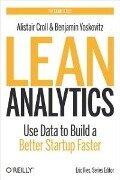 Lean Analytics - Alistair Croll, Benjamin Yoskovitz