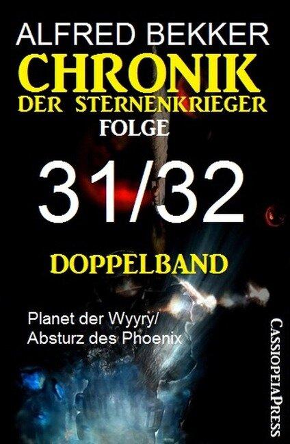 Folge 31/32 - Chronik der Sternenkrieger Doppelband - Alfred Bekker