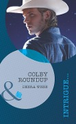 Colby Roundup (Mills & Boon Intrigue) (Colby, TX, Book 3) - Debra Webb