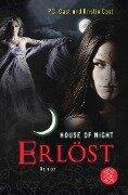 House of Night 12. Erlöst - P. C. Cast, Kristin Cast