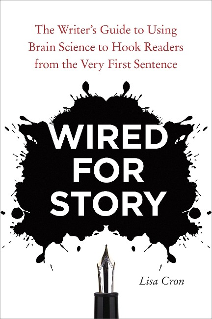 Wired For Story - Lisa Cron