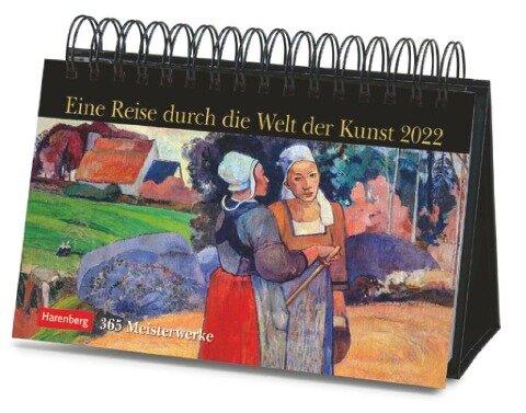 Eine Reise durch die Welt der Kunst. Kalender 2022 -