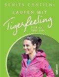 Laufen mit Tigerfeeling für sie und ihn - Benita Cantieni