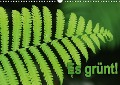 Es grünt! (Wandkalender 2018 DIN A3 quer) - Kunstmotivation GbR
