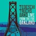 Live From The Fox Oakland - Tedeschi Trucks Band