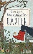 Mein wundervoller Garten - Gabriele Frydrych