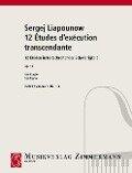 Zwölf Etüden in fortschreitender Schwierigkeit - Sergej Liapounow