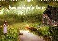 Märchenhaftes für Kinder (Wandkalender 2018 DIN A4 quer) - Susann Pählike
