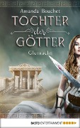 Tochter der Götter - Glutnacht - Amanda Bouchet