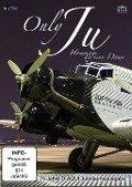 Only JU(52)-biläumsausgabe - 75 Jahre D-AQUI - Hommage an eine Dame -