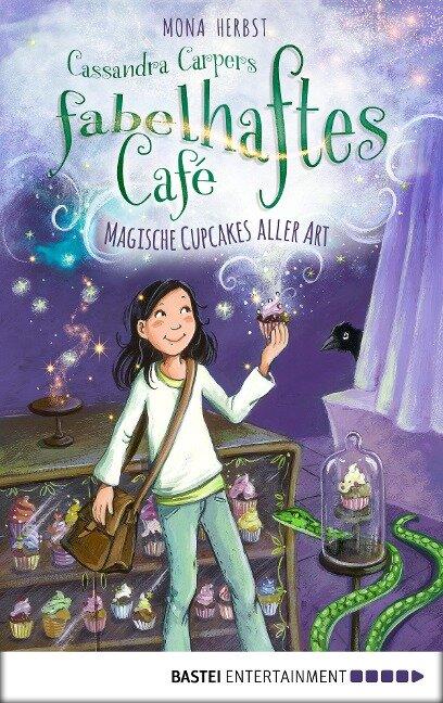 Cassandra Carpers fabelhaftes Café - Mona Herbst