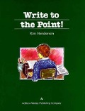 Write to the Point! - Kim Henderson, K. Henderson