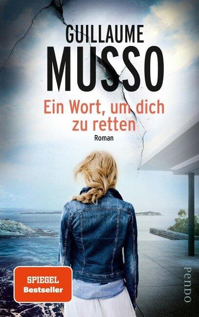 Ein Wort, um dich zu retten - Guillaume Musso