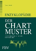 Enzyklopädie der Chartmuster - Thomas N. Bulkowski
