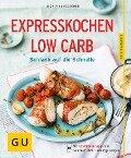 Expresskochen Low Carb - Inga Pfannebecker