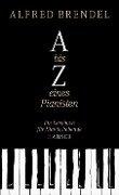 A bis Z eines Pianisten - Alfred Brendel