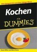 Kochen für Dummies - Bryan Miller, Marie Rama