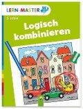 Lern-Master Logisch kombinieren - Anne Jansen