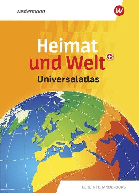 Heimat und Welt Universalatlas. Aktuelle Ausgabe Berlin / Brandenburg -