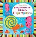 Babys allererstes Fühlbuch: Fingerspuren - Fiona Watt