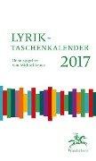 Lyrik-Taschenkalender 2017 - Sonja vom Brocke, Guy Helminger, Oleg Jurjew, Jürgen Nendza, Volker Sielaff