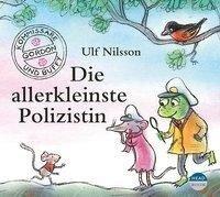 Die allerkleinste Polizistin - Ulf Nilsson
