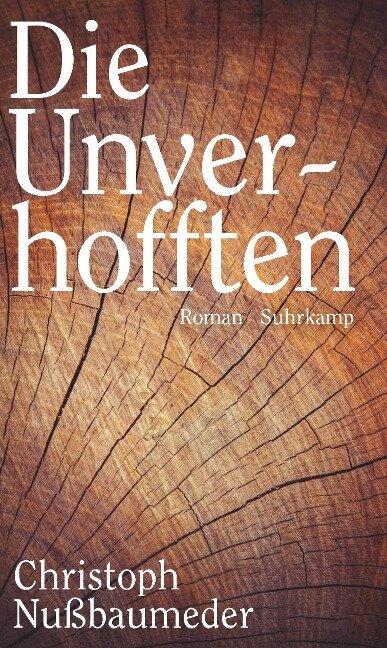 Die Unverhofften - Christoph Nußbaumeder
