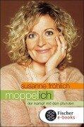 Moppel-Ich - Susanne Fröhlich