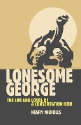 Lonesome George: The Life and Loves of the World's Most Famous Tortoise - Na Na