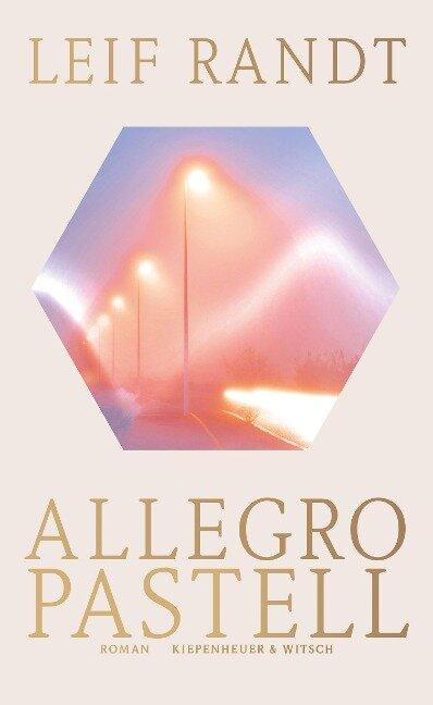 Allegro Pastell - Leif Randt