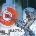 We Sing The Body Electric - Since By Man