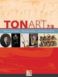 TONART 7/8. Schülerbuch -
