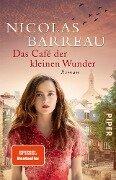 Das Café der kleinen Wunder - Nicolas Barreau