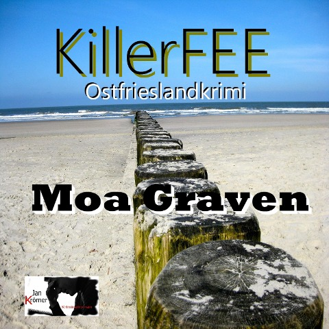 Jan Krömer - Killerfee - Moa Graven
