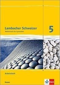 Lambacher Schweizer. 5. Schuljahr. Arbeitsheft plus Lösungsheft. Neubearbeitung. Hessen -