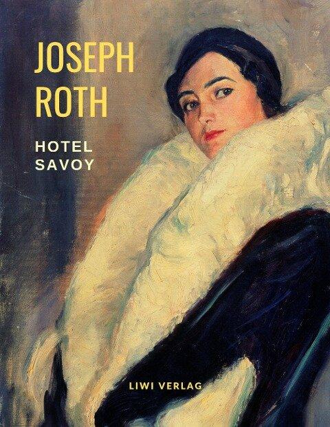 Hotel Savoy - Joseph Roth