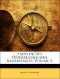 Statistik Des Österreichischen Kaiserstaates, Zweiter Band - Johann Springer