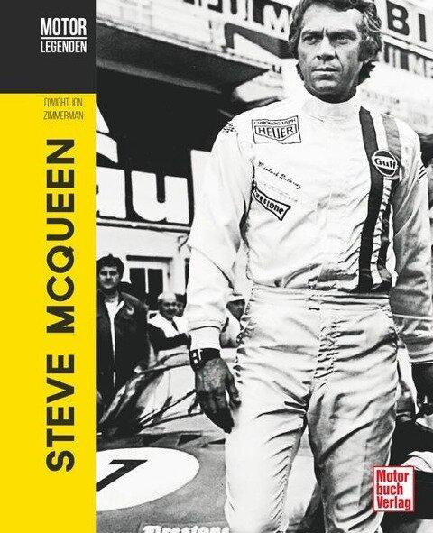 Motorlegenden - Steve McQueen - Dwight Jon Zimmerman