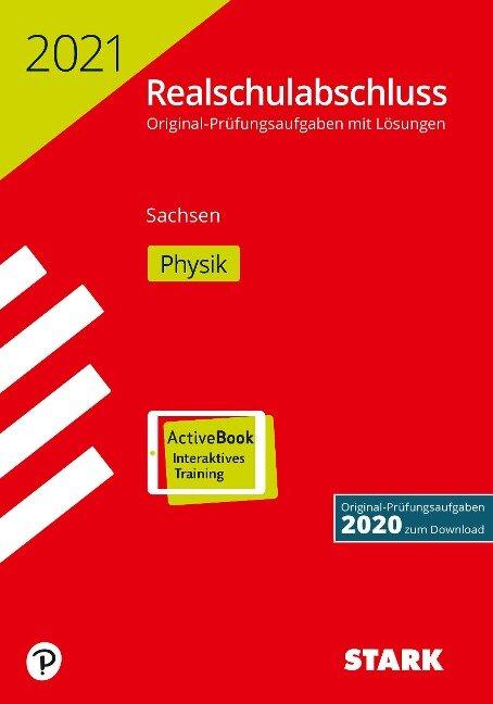 STARK Original-Prüfungen Realschulabschluss 2021 - Physik - Sachsen -