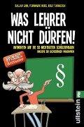 Was Lehrer nicht dürfen - Dallan Sam, Fernando Rode, Rolf Tarneden