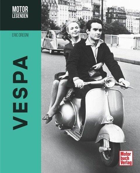 Motorlegenden - Vespa - Eric Dregni