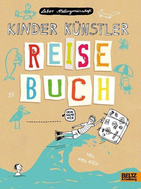 Kinder Künstler Reisebuch - Labor Ateliergemeinschaft