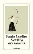 Der Weg des Bogens - Paulo Coelho, Christoph Niemann